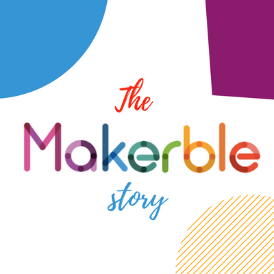 The_makerble_story